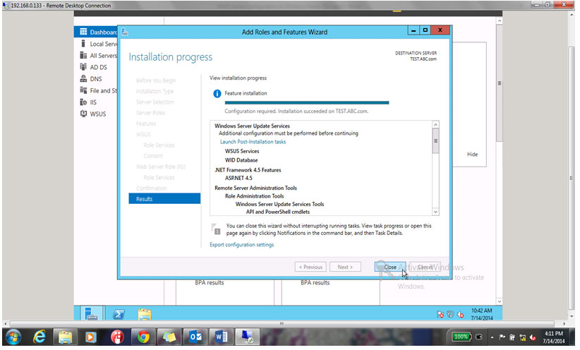 Click on Close to finish the installation Setup